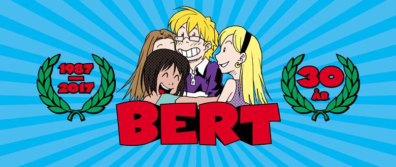 2017: Året då Bert fyllde 30 år!